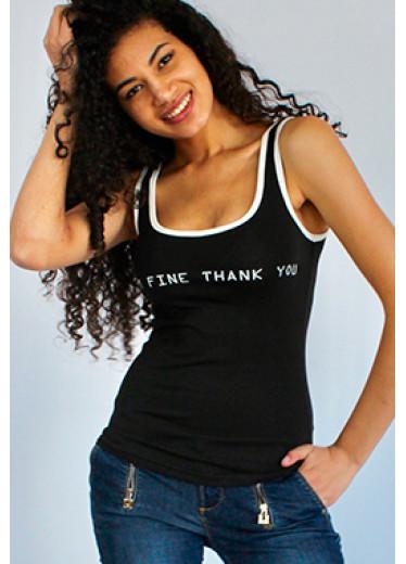 9177 Майка - i / m fine thank you